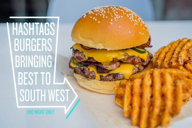 Hashtag Burgers is bringing the very best from Sydney's burger scene ...